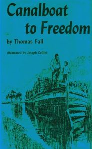 Canalboat to Freedom by Thomas Fall
